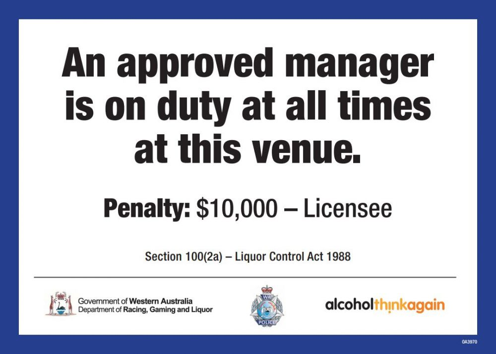 An Approved Manager is on duty at all times at this venue