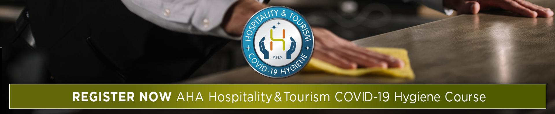AHA Hospitality & Tourism COVID-19 Hygiene Course
