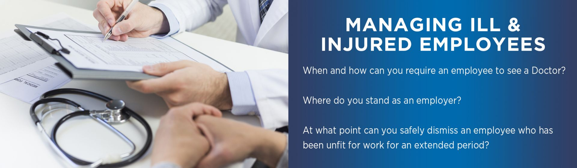 MANAGING ILL AND INJURED EMPLOYEES