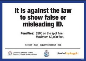 It is against the law to show false or misleading ID